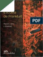 Entel Alicia - Escuela de Frankfurt Razon Arte Y Libertad