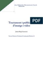 Tractament i publicació d'imatge i vídeo - Pràctica 3