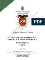 Materiales para resistencia balística para blindajes RENAR