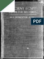 M. E. Monckton Ancient Egypt From the Records
