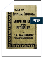 Wallis Budge Egyptian Ideas of the Future Life