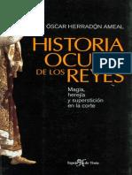Herradón Ameal, Óscar - Historia Oculta de los Reyes