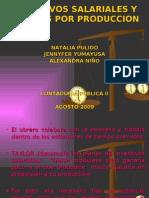 Exposicion Incentivos Salariales y Premios Por Produccion
