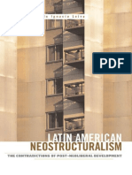 Latin American Neostructuralism the Contradictions of Post Neoliberal Development