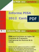 Informe Pisa 2012 Cantabria