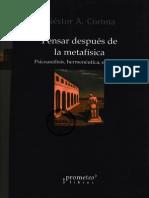 Pensar después de la metafísicaPsicoanálisis, hermenéutica, existencia - Néstor A. Corona.pdf