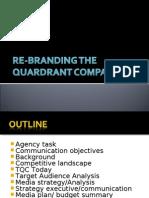 Re-branding the Quardrant Company