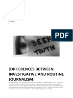 The Difference Between Investigative Journalism and Routine Journalism