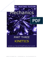 E-Book,Mechanics Part Three,Kinetics,mechanics revision notes from A-level Maths Tutor
