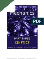 E-Book,Mechanics Part Three,Kinetics,mechanics revision notes from A-level Maths Tutor