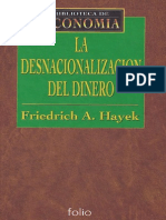 Friedrich Hayek - La Desnacionalizacion Del Dinero
