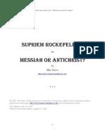 Supriem Rockefeller - Messiah or Antichrist by Wes Penre