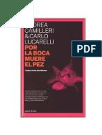 Andrea Camilleri y Carlo Lucarelli - Por La Boca Muere El Pez