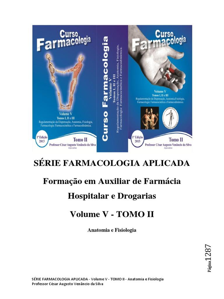 6c494cd7a Professor César Augusto Venâncio da Silva. FARMACOLOGIA V - TOMO II  ANATOMIA E FISIOLOGIA HUMANA.