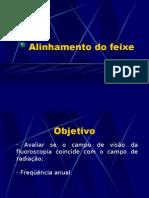 Lab. Radiodiagnóstico - I Física Médica - Unesp (2006) Alinhamento do feixe - Fluoroscopia