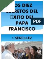 Los Diez Secretos Del Exito Del Papa Francisco