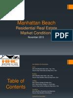 Manhattan Beach Real Estate Market Conditions - November 2013