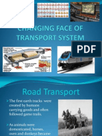 Changing Face of Transport System