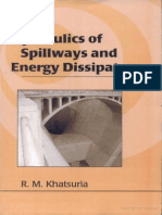 Hydraulics of Spillways and Energy Dissipators - R.M.khatsuria