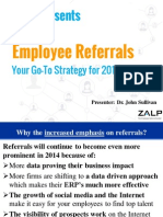 Employee Referrals - Your Go To Strategy for 2014 by Dr. John Sullivan