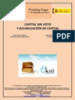 CAPITAL SIN VOTO Y ACUMULACIÓN DE CAPITAL (Es) NON VOTING CAPITAL AND CAPITAL ACCUMULATION (Es) BOTURIK GABEKO KAPITALA ETA KAPITAL METAKETA (Es)