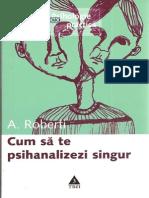 Andree Roberti - Cum Sa Te Psihanalizezi de Unul Singur
