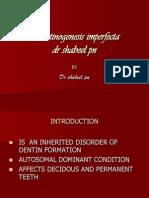 dentinogenesisimperfecta-090723130029-phpapp01