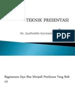 teknikpresentasi-120828064616-phpapp02