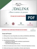 Presentacion Grupo de Moda Dudalina - Para El Mercado Peruano - 2011