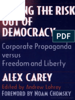 Taking the Risk Out of Democracy - Corporate Propaganda Versus Freedom and Liberty - Alex Carey