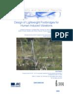 Design of Lightweight Footbridges for Human Induced Vibrations