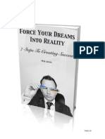 Force Your Dreams into Reality by Pete ASMUS