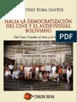 Hacia La Democratizacion Del Cine y El Audiovisual Boliviano DEMETRIO NINA