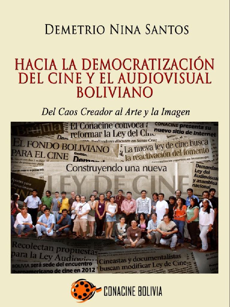 Hacia La Democratizacion Del Cine y El Audiovisual Boliviano ...