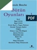 Bertolt Brecht - Bütün Oyunları 1-Mitos_Boyut_Yayınları(2007)