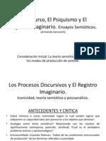El Discurso, El Psiquismo y El Registro Imaginario. Ensayos Semióticos.  (Armando Sercovich)