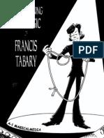 Francis Tabary - The Award-Winning Rope Magic of Francis Tabary