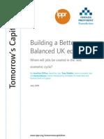 Building a Better Balanced UK Economy