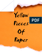 Yellow Pieces of Paper