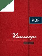 Kinescope User Guide