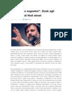"""""""Non siamo sognatori""""_Zizek agli occupanti di Wall Street"""