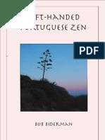 Left-Handed Portuguese Zen by Bob Biderman