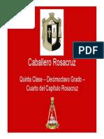 Grado 18 - Caballero Rosacruz - Primera Parte