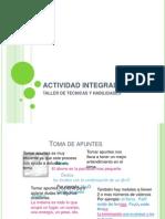 ACTIVIDAD INTEGRADORA Tecnicas y Habilidades