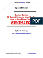 Bookie Buster 21 Secret Systems Used by Pro Sports Gamblers Finally REVEALED by Frank Belanger