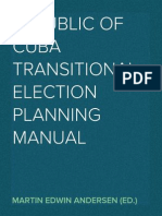 Republic of Cuba Transitional Election Planning Manual (IFES/USAID) / June 30, 1999