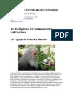 10 Religiões Extremamente Estranhas
