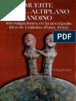 Muerte en El Altiplano Andino. Investigacion en la Necropolis Inca de Cutimbo, Peru
