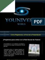 Youniverse World Informacion Red Social Virtual en 3D
