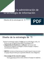 DISEÑO DE LA ESTRATEGIA DE TI
